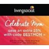 LivingSocial Coupon for Additional 25% Off Sitewide *Starts 4/21*